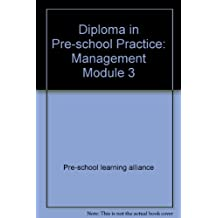 Diploma in Pre-school Practice: Management Module 3