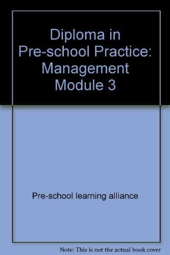 Diploma in Pre-school Practice: Management Module 3