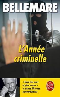 L'année criminelle, tome 2 par Bellemare