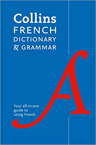 Collins French Dictionary And Grammar 120 000 Translations Plus