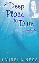 A DEEP PLACE TO DIVE (PLACES BOOK 2)