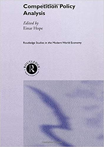 Competition Policy Analysis (Routledge Studies in the Modern World Economy)