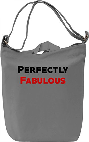 Perfectly fabulous Borsa Giornaliera Canvas Canvas Day Bag| 100% Premium Cotton Canvas| DTG Printing|