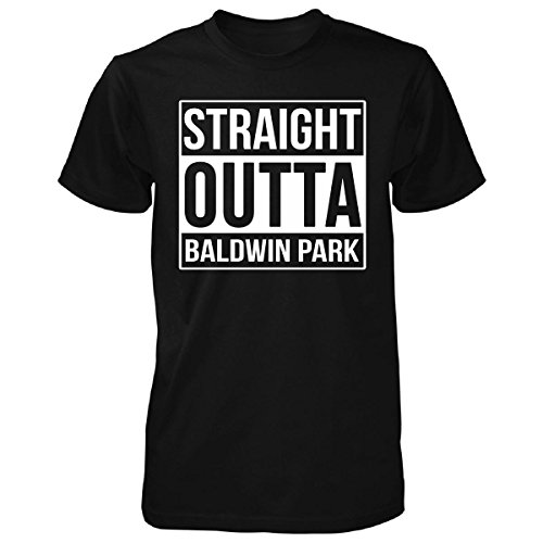 Straight Outta Baldwin Park City. Cool Gift - Unisex Tshirt Black Adult L