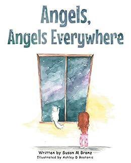 Angels, Angels Everywhere by [Branz, Susan M.]