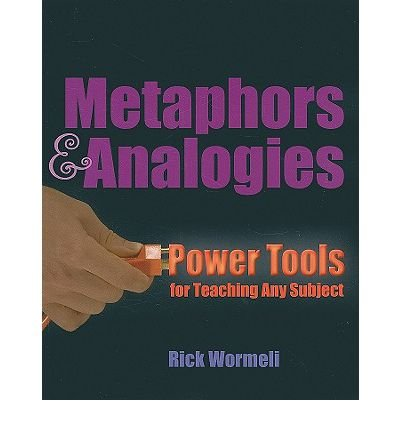 Metaphors & Analogies: Power Tools for Teaching Any Subject (Paperback) - Common