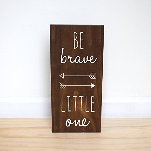 Be Brave Little One Sign, Woodland Nursery Decor, Woodland Baby Shower, Tribal (Tribal Sign)