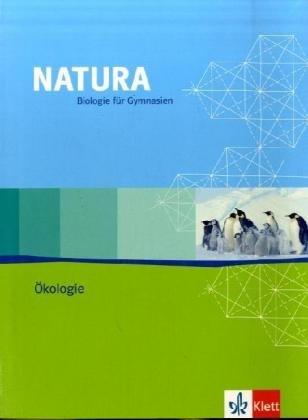 Natura - Biologie für Gymnasien - Ausgabe für die Oberstufe / Themenheft Ökologie