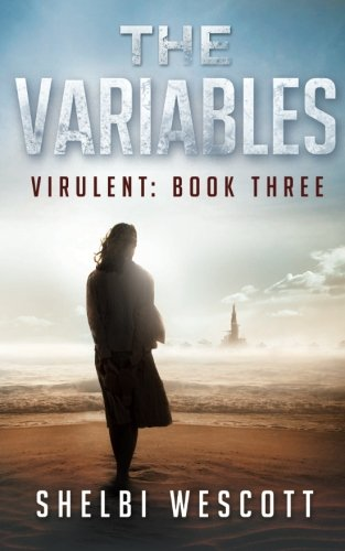 Download The Variables (Virulent: Book Three) (Volume 3) ebook