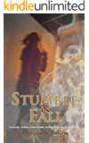Stumble and Fall (The Fall Girl Series Book 2)
