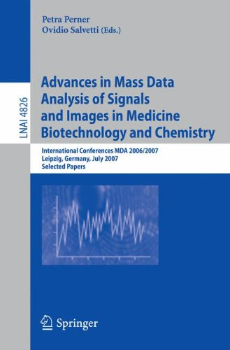 Advances in Mass Data Analysis of Signals and Images in Medicine,         Biotechnology and Chemistry: International Con
