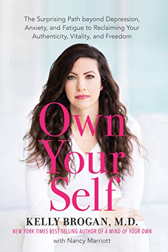 Amazon.com: Own Your Self: The Surprising Path beyond ...