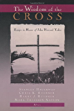 The Wisdom of the Cross: Essays in Honor of John Howard Yoder