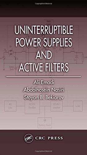 Uninterruptible Power Supplies and Active Filters (Power Electronics and Applications Series)