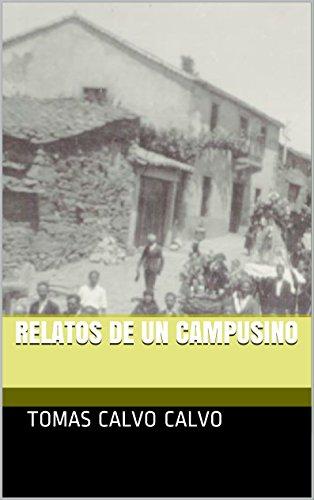 Descargar Libro Relatos De Un Campusino Tomas Calvo Calvo