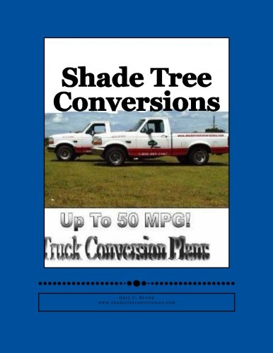 Shade Tree Conversions