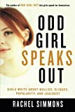 Odd Girl Speaks Out: Girls Write about