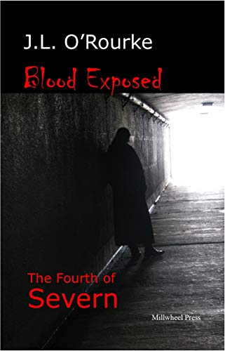 Blood Exposed: The Fourth of Severn