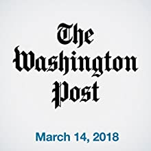 March 14, 2018 Newspaper / Magazine by  The Washington Post Narrated by Sam Scholl