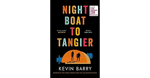 Amazon.com: Night Boat to Tangier (9781782116172): Kevin ...