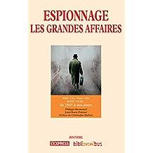Espionnage - Les grandes affaires (BIBLIOMNIBUS) (French Edition)