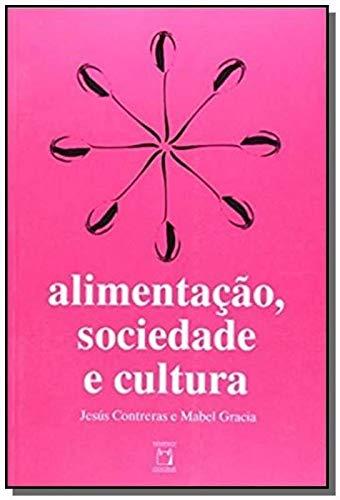 Alimentaçao Sociedade E Cultura