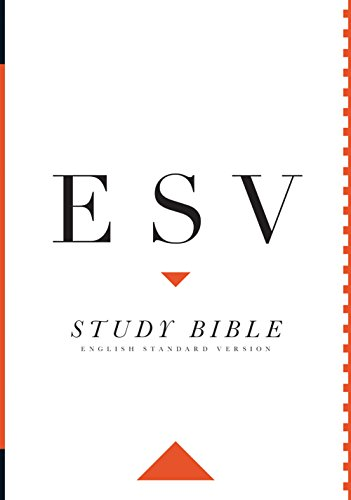 ESV Study bible: English Standard Version