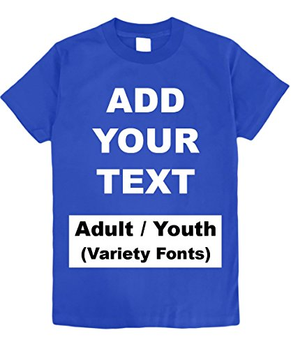 Custom T Shirts Heavy Comfort Add Your Own Text Message Cotton T Shirt [Adult/RoyalBlue/3XL] by Circular