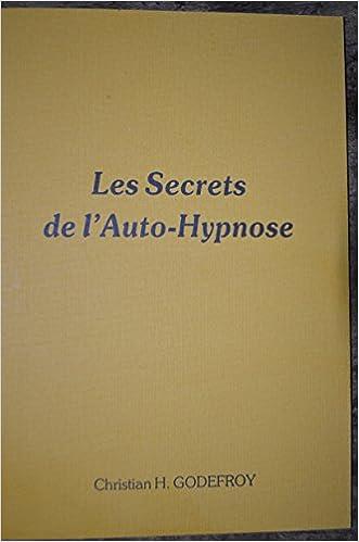 Livres gratuits en ligne Les secrets de l'auto-hypnose pdf epub