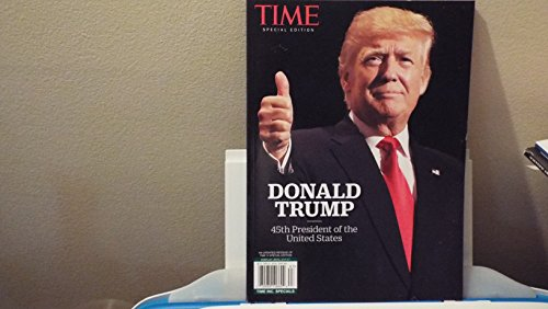 Time Magazine Special Edition - Donald Trump 45th President of the United States