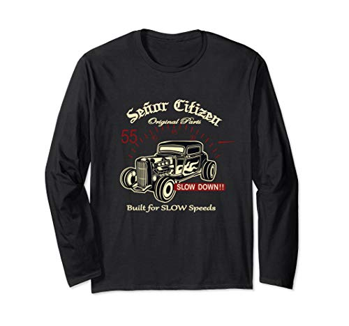 Senor Citizen Original Parts Built for SLOW Speeds Car Shirt (Old Dudes Rule T Shirt)