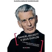 Samuel Beckett e Seus Duplos. Espelhos, Abismos e Outras Vertigens Literárias