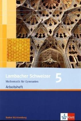 Lambacher Schweizer - aktuelle Ausgabe für Baden-Württemberg / Arbeitsheft plus Lösungsheft 5