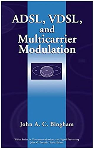 ADSL Multicarrier Modulation (Wiley Series in Telecommunications and Signal Processing)