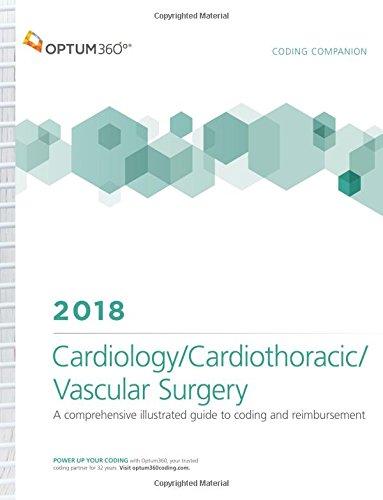 Coding Companion for Cardiology/Cardiothoracic Surgery/Vascular Surgery 2018