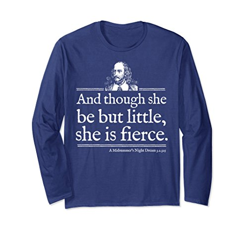 Theater Dream Scenes T-shirt (Unisex She Is Little Fierce Shakespeare Quote Shirt Theatre Gift Medium Navy)