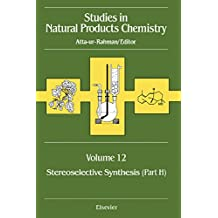 Studies in Natural Products Chemistry: Stereoselective Synthesis