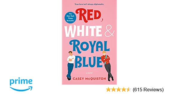 Amazon com: Red, White & Royal Blue (9781250316776): Casey