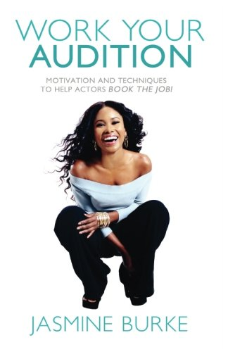 Best Work Your Audition By Jasmine Burke (Volume 1)<br />[Z.I.P]