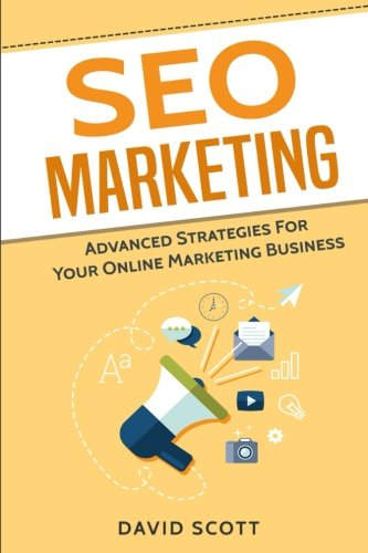 41oSKaRgT5L - SEO Marketing: Advanced Strategies For Your Online Marketing Business
