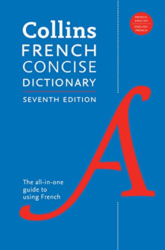 French Concise Dictionary - Collins French Concise, 7th Edition