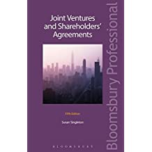Joint Ventures and Shareholders' Agreements: Fifth Edition