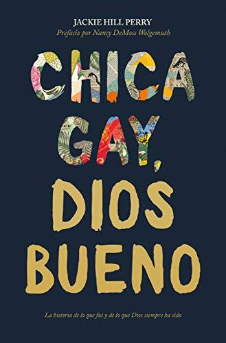 Chica gay, Dios bueno (Spanish Edition)