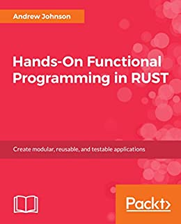 hands on functional programming in rust create modular reusable and testable applications
