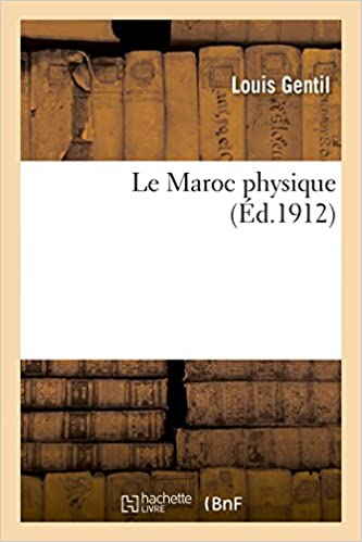 Livres gratuits en ligne Le Maroc physique pdf epub
