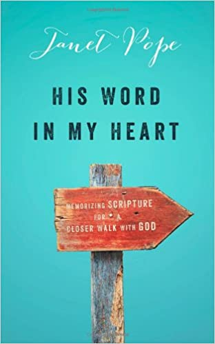 His Word In My Heart - Janet Pope