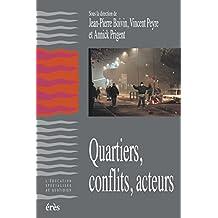 Quartiers, conflits, acteurs (Education spécialisée quotidien)