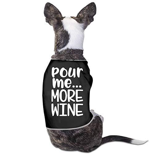 LNUO-2 Pet Shirt Clothes, Pour Me More Wine Dog Cat Shirt Clothes Vest T-Shirt -
