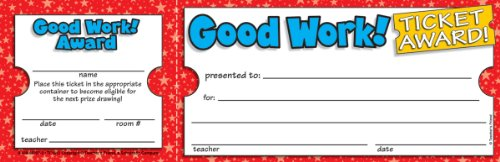 Scholastic Good Work! Ticket Awards (TF1612)