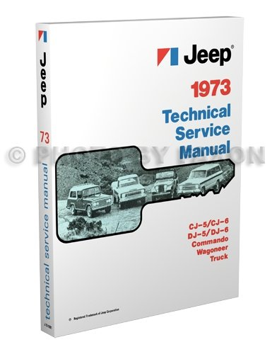 1973 Jeep Repair Shop Manual Reprint 73 CJ 5/6 Wagoneer Commando Truck ()